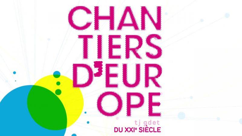 Chantiers d' Europe 2019